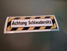 Achtung Schleudersitz Aufkleber  Digitaldruck