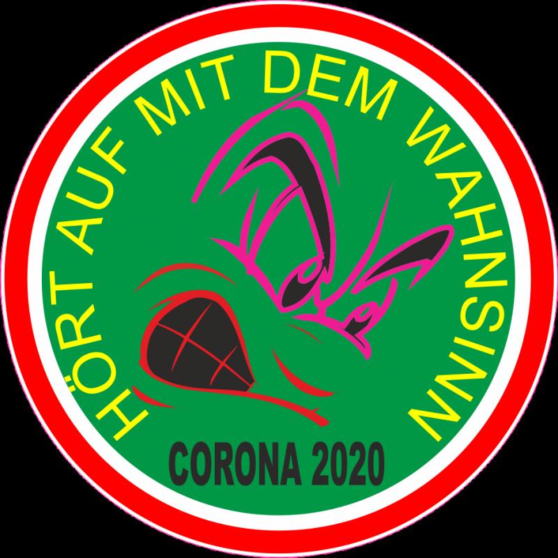 Corona 2020 - Hört auf mit dem Wahnsinn Sticker / Aufkleber Must have