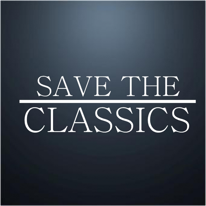 SAVE THE CLASSICS