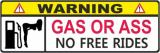 WarnIng GAS OR ASS // FUN GAG JUX Auto Aufkleber