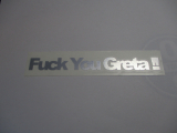 Fuck you Greta!!