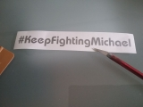Keep Fighting Michael