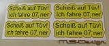 4 Scheiß auf TÜV Aufkleber Sticker Gelb / rot OEM DUP Sticker / Fun JDM