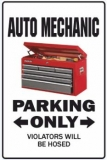 Auto Mechanic Parking Only-1